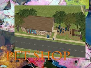 Sims 2 — Pet Shop by Ariana31Player — A cute little pet shop!! Enjoy!!