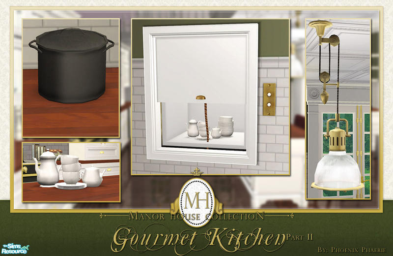 Phoenix phaerie 39 s manor house collection gourmet kitchen for Sims 2 kitchen ideas
