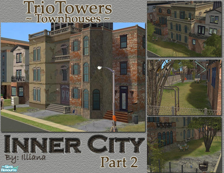 Illiana S Inner City 2 Triotowers Townhouses
