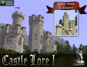 Sims 3 —  Castle Lore I - Walls and Towers by Cyclonesue — The first set of three in the series of Castle Lore. Glorious