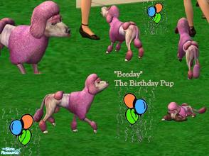 Sims 2 — Beeday the Birthday Pup by Small Town Sim — Beeday is the perfect gift for any Sim's Birthday. A bundle of
