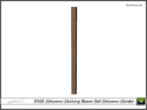 Sims 3 — DNZ Column Ceiling Beam Set Column Center by denizzo_ist — 2 recolorable parts and 2 variations I wish you like