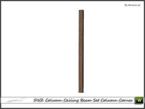 Sims 3 — DNZ Column Ceiling Beam Set Column Corner by denizzo_ist — 2 recolorable parts and 2 variations I wish you like
