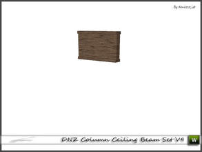 Sims 3 — DNZ Column Ceiling Beam Set V9 by denizzo_ist — 2 recolorable parts and 2 variations I wish you like it ;)