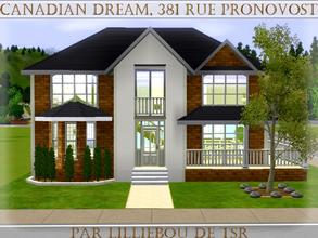 Sims 3 — 381, rue Pronovost, Canadian Dream by lilliebou — Hi :) Here are some details about this house: First floor: