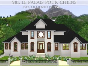 Sims 3 — 981, le Palais pour Chiens by lilliebou — Hi, here are some details about this house: First half-floor: -Half