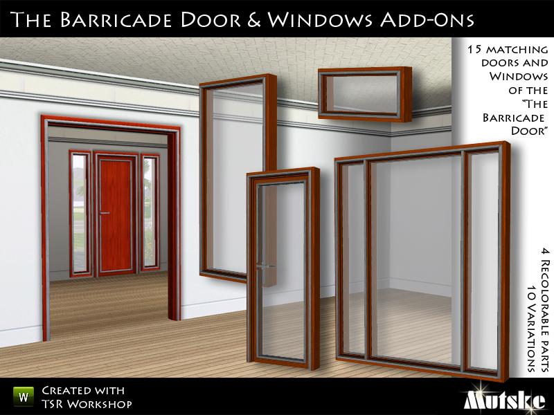 The Barricade Door ... & mutske\u0027s The Barricade Door \u0026 Window add-on
