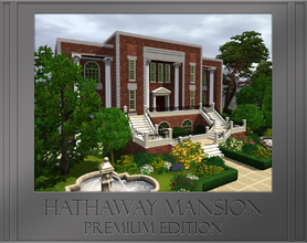 Sims 3 — Hathaway Mansion -  Premium Edition by estatica — The set includes two versions of the Hathaway Mansion: One is
