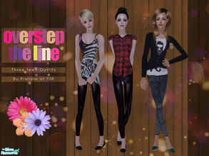 Sims 2 — Overstep The Line by Pretale — This Set includes three teen outfits, categorized as everyday. The set is base