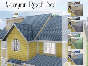 Sims 3 — Mansion Roof Set by lilliebou — Hi ! This is a set of 8 roof colors. - Black -Grey -Pale blue -Dark blue -Brown