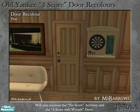 "Sims 2 — Old Yankee 4 Score Recolour - Pine by MsBarrows — A recolour of the Old Yankee ""4 Score\"" Door from"