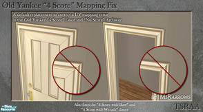 Sims 2 — Old Yankee 4 Score Door - Mapping Fix DR by MsBarrows — A default replacement file that corrects a UV mapping