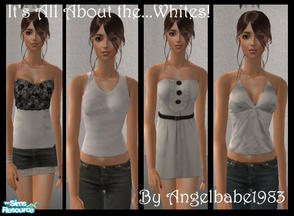 "Sims 2 — It\'s All About the...Whites!  by Angelbabe1983 — Here is my next Set in my ""It\'s All About\"""