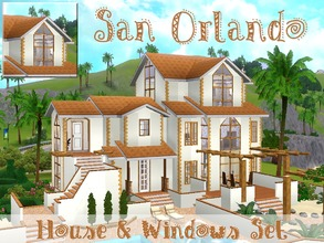 Sims 3 — San Orlando [House & Windows Set] by lilliebou — This set has 5 items : -Four windows (They all have 2