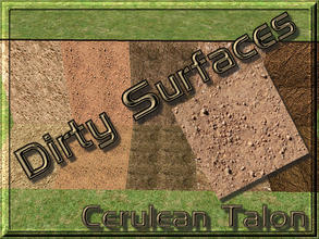 Sims 2 — Dirty Surfaces - 3 by Cerulean Talon — Dirty surfaces that will make a wonderful environmental extension to your