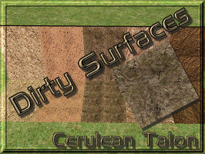 Sims 2 — Dirty Surfaces - 2 by Cerulean Talon — Dirty surfaces that will make a wonderful environmental extension to your