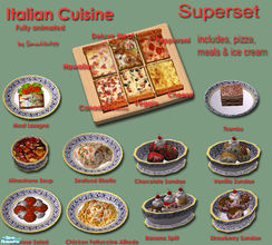 Sims 2 — Italian Cusisine Superset by Simaddict99 — includes all my Italian meals from pizza, to ice cream.