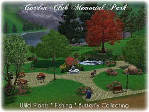 Sims 3 — Garden Club Memorial Park by Illiana — Is your neighborhood lacking in wild plants to harvest? The Garden Club