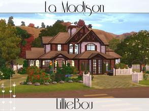Sims 3 — La Madison by lilliebou — This house is for a family of about 6 sims. First floor: -Kitchen -Dining room