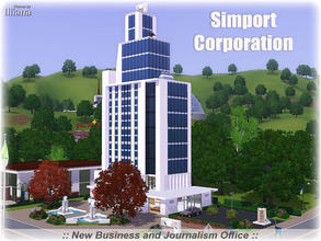 Sims 3 — Simport Corporation by Illiana — One of the top employers of business minded and journalist sims, Simport