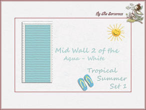 Sims 2 — Mid Wall 2 A_W Tropical Summer set 1 by thesorceress — These are the first of 8 double sets of Walls and Floors