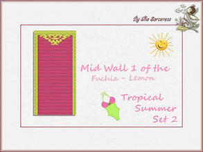 Sims 2 — JJs Mid Wall 1 F_L Tropical Summer set 2A by thesorceress — This is the second set in The Tropical sets series.