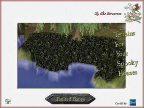 Sims 2 — JJs SGT Faulted Range by thesorceress — The, for now, last set of terrains. I hope you have loads of fun with