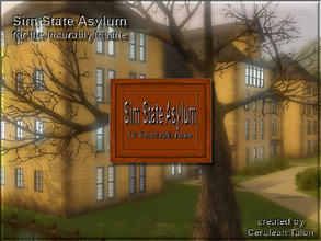 Sims 3 — Sim State Asylum Sign by Cerulean Talon — Let everyone know where to find your asylum for the incurably insane.
