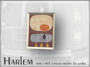 Sims 2 — Harlem Mid Century - Leaning Art Work by Padre — A large set of meshes inspired by the mid century era.