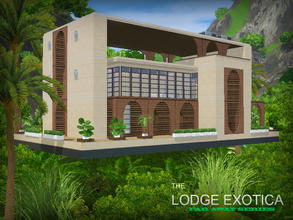 Sims 3 — Far Away series - Lodge Exotica by senemm — The name tells it all. Lodge Exotica is a special home for your