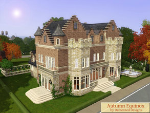 Sims 3 — Autumn Equinox by Demented_Designs — This opulent estate home has a unique castle like exterior, outdoor