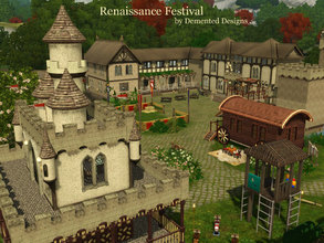 Sims 3 — Renaissance Festival  by Demented_Designs — Travel back in time to a Renaissance Festival inspired park with