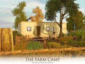 Sims 3 — The Farm Camp by Lhonna — The Farm Camp is an old caravan house for one Sim, perhaps farmer, hippie or gypsy,
