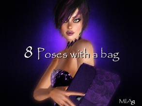 Sims 3 — 8 Poses with a BAG by Mia8 by mia84 — 8 Poses with a BAG by Mia8 Poses with the playlist.