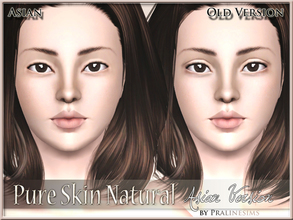 Sims 3 — Pure Skin Natural ASIAN VERSION by Pralinesims — Fully handpainted skintone for your sims. Give them a new look!