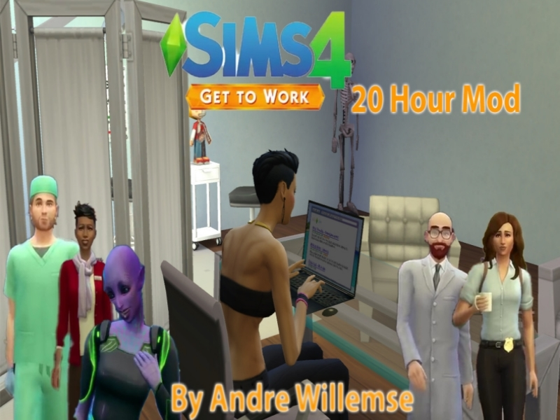 Andre Sims' The Sims 4 Get to Work 20 Hour Mod V2 UPDATED