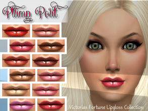 Sims 4 — Victoria's Fortune Plump Pout Lipgloss by fortunecookie1 — Here are twelve new lip colors for your favorite sim.