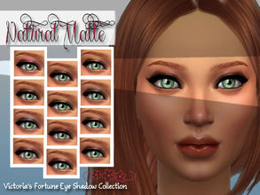 Sims 4 — Victoria's Fortune Natural Matte Eye Shadow by fortunecookie1 — Here are twelve new soft colored eye shadows