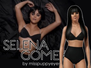 Sims 3 — Selena Gomez by MissPuppyEyes — Selena Marie Gomez (b. July 22, 1992) is a singer, actress, and former UNICEF