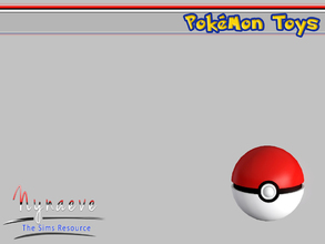 Sims 3 — Pokeball by NynaeveDesign — Pokemon Toys - Pokeball Located in: Kids - Miscellaneous Kids Price: 250 Tiles: