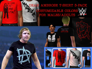 Sims 3 — WWE Dean Ambrose T-Shirt 5Pack for Adult Males by Downy Fresh — The Lunatic Fringe Dean Ambrose! High Quality,