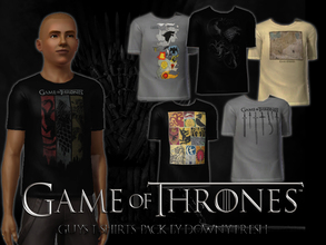 Sims 3 — Game of Thrones T-Shirt 6 Pack for Guys by Downy Fresh — Six different shirts featuring images from the HBO show