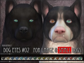 Sims 4 — Dog Eyes 02 - SMALL - SECONDARY by RemusSirion — Non-default Eyes for the Sims 4 dogs (small) This is the