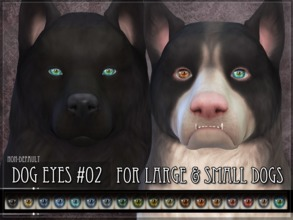 Sims 4 — Dog Eyes 02 - SET by RemusSirion — Non-default Eyes for the Sims 4 dogs This set contains eyes for large and