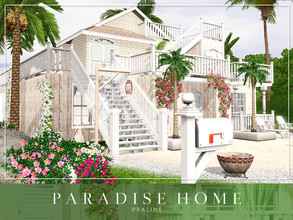 Sims 3 — Paradise Home by Pralinesims — EP's: Island Paradise required