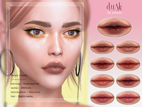 Sims 4 — [ Dusk ] - Lip Colour by Screaming_Mustard — A pretty glossed lip colour. For females, teen +. With custom thumb