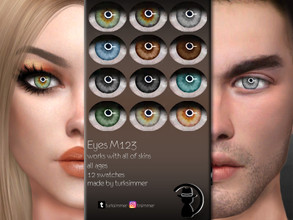 Sims 4 — Eyes M123 by turksimmer — 12 Swatches Works with all of skins Custom Thumbnail All ages For; Female-Male