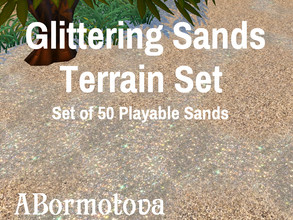 Sims 4 — Glittering Sands Terrain Set by abormotova2 — Terrain set of glittering sands for Sim beaches, and private