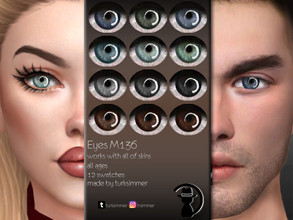 Sims 4 — Eyes M136 by turksimmer — 12 Swatches Works with all of skins Custom Thumbnail All ages For; Female-Male