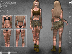 Sims 4 — Apocalypse Dirty Skin EM03 by turksimmer — 4 Swatches Works with all of skins Custom Thumbnail Teen to Elder